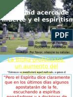 La Verdad Acerca de La Muerte y El Espiritismo