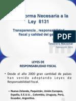 Martha Cubillo - Tesorera Nacional - Ministerio de Hacienda - La Reforma Necesaria a La Ley 8131 - 04-II-15