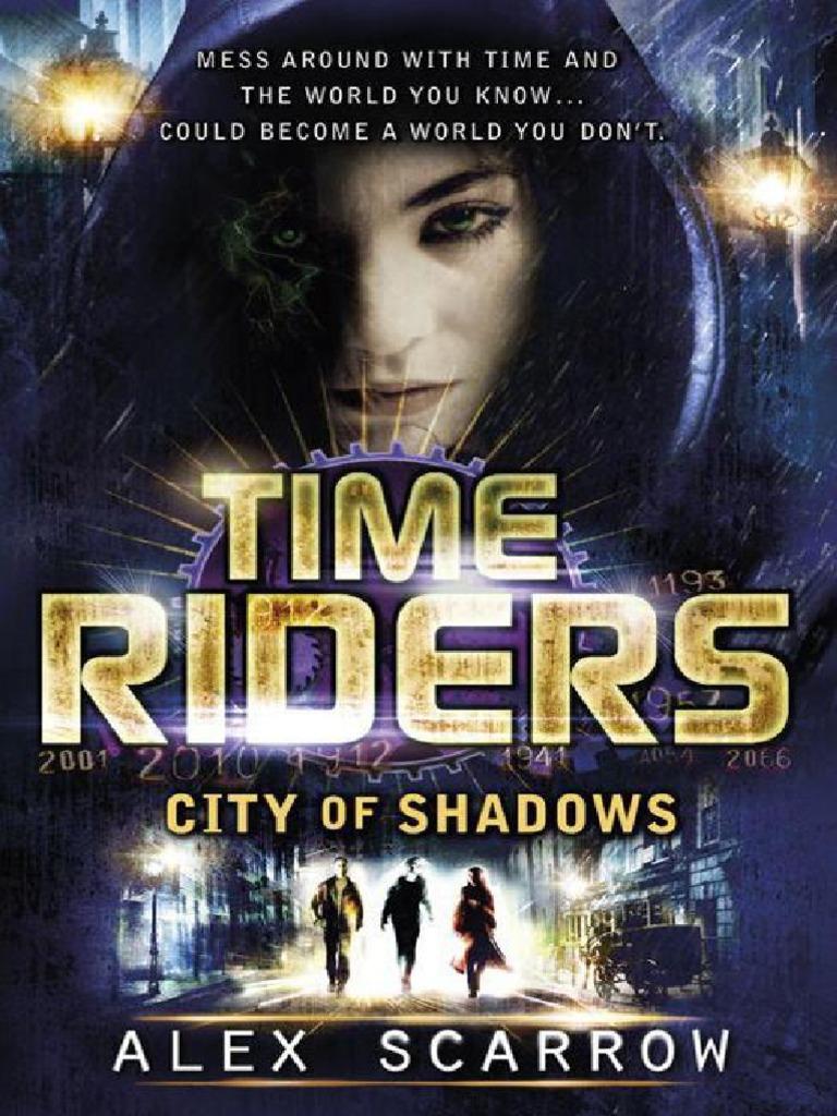 City of Shadows - Alex Scarrow | Computing And Information