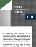 Periodo Conservador (1831-1861)