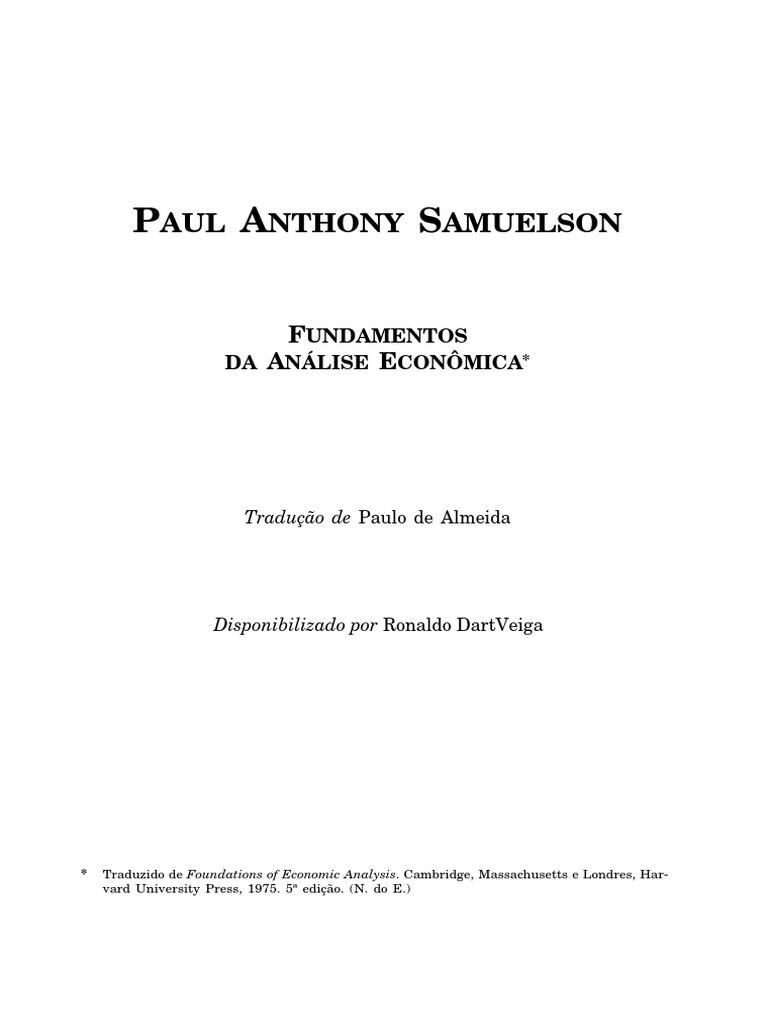 5748e4bb520 os economistas - paul anthony samuelson - fundamentos da análise  econômica.pdf