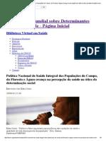 Política Nacional de Saúde Integral Das Populações Do Campo, Da Floresta e Águas Avança Na Percepção Da Saúde Na Ótica Da Determinação Social