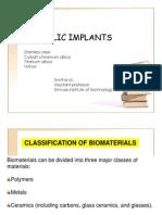Metallic Implants