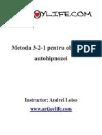 Metoda 3 2 1 Pentru Ob Inerea Autohipnozei Www Artjoylife Com