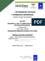 Productos Taller Desarrollo de La Competencia Lectora en Edu Basica Ep Gfv Tm Teleertv