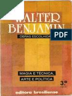 BENJAMIN W. Obras Escolhidas Vol. 1 - Magia e Tecnica Arte e Politica-libre