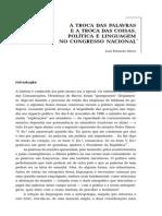 A Troca Das Palavras e a Troca Das Coisas. Política e Linguagem No Congresso Nacional