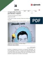 La Jornada- Desapariciones Forzadas, Generalizadas e Impunes