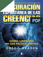 La Curación Espontanea de Las Creencias-Gregg Braden