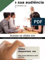 encantesuaaudiencia-2014-aulacomunicao-140922113546-phpapp02.pptx