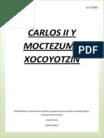 Trabajo Interdisciplinar_Carlos II y Moctezuma II