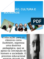 Educação, Cultura e Sociedade