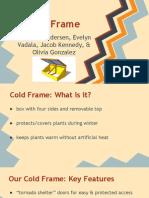 stem cold frame presentation