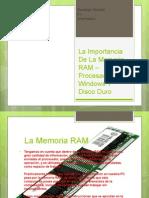 La Importancia de La Memoria RAM – Procesador.pptx (Recuperado)