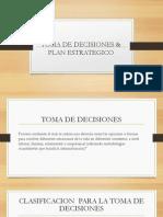 Toma de Decisiones Para Desarrollar Un Plan Estrategico