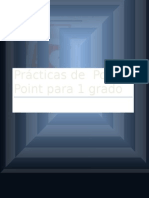 practicaspowerpoint-130414183429-phpapp02