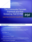 A Community Focused Exposure Risk Screening Tool (C-FERST); Supporting Communities Using EPA Citizen Science Tools