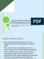 Selected Topics in Interpreting Studies