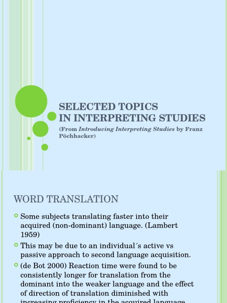 Selected Topics in Interpreting Studies | Language Interpretation |  Linguistics