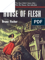 House of Flesh - Bruno Fischer