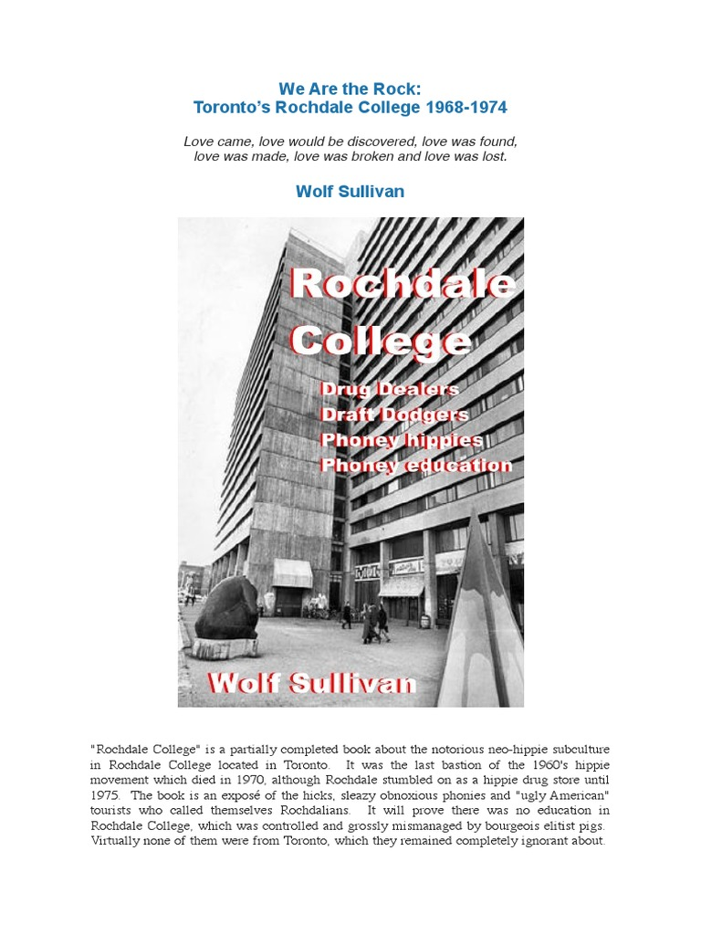 We Are the Rock -Toronto's Rochdale College 1968-1974 - Wolf Sullivan |  Hippie