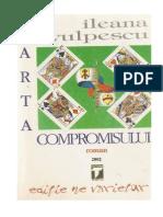 Ileana Vulpescu - Arta Compromisului