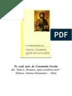 Pr C. Necula - Iubesc, Doamne, Ajuta Neiubirii Mele[COLECTARE]