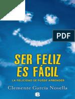Ser Feliz Es Facil - Clemente Garcia Novella