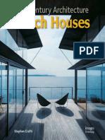 21st Century Architecture Beach Houses - Stephen Crafti