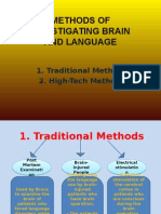 Methods of Investigating Brain and Language