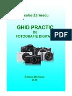 Nicolae Zărnescu - Ghid practic de fotografie digitală - Ediția a 3-a