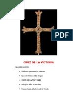 CRUZ DE LA VICTORIA y CRUZ DE LOS ÁNGELES