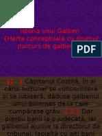 Istoria Unui Galben