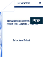 RAILWAY ACTIONS. SELECTED CHAPTERS FROM EN 1991-2 AND ANNEX A2 OF EN 1990