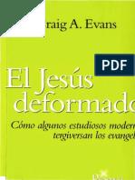 Craig  Evans - El Jesus Deformado