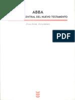Joachim Jeremias - Abba y Mensaje Central Del Nuevo Testamento