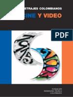 Fundación Patrimonio Fílmico Colombiano - 2006 - Largometrajes Colombianos en Cine y Video 1915-2006