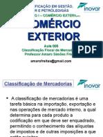 Aula 005 - Classificação Fiscal de Mercadorias