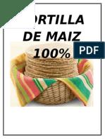 Tortilla de Maiz 100