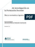 Marcos Normativos de La Investigacion Educativa en La Formacion Docente Final