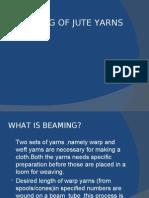 Sizing and Beaming of Jute Yarn