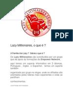 Lazy Millionaires