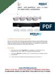 SHIELD SECURITY - MERIVA NVR306KIT - NVR MNVR304  4CH + 4 CAM BULLET  1.3MPX  MOB100PE + ACCESORIOS