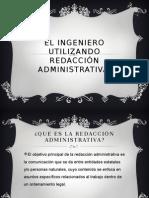 El Ingeniero Utilizando Redacción Administrativa