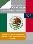 Programa Sectorial de Desarrollo Agropecuario y Pesquero 2007-2012
