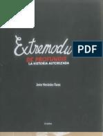 Extremoduro de Profundis, La Historia Autorizada