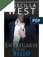 Entregarse a Lo Bello (Serie Entregarse 3) - Priscilla West