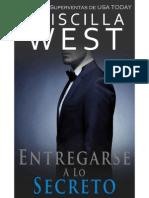 Entregarse a Lo Secreto (Serie Entregarse 2) - Priscilla West
