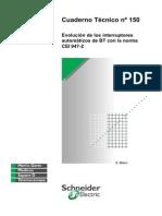 CUADENO TECNICO # 150 Evolución de Los Interruptores Automáticos de BT Con La Norma CEI 947-2