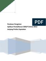 Buku Manual Pengisian Pendaftaran Online SMUP 2012 - Profesi Apoteker